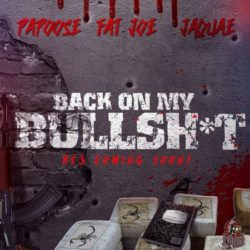 Премьера клипа: Papoose – «Back On My Bullshit» (feat. Fat Joe & Jaquae)