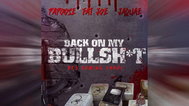 Премьера клипа: Papoose – «Back On My Bullshit» (feat. Fat Joe & Jaquae)