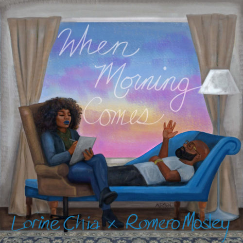 Lorine Chia & Romero Mosley – «When Morning Comes»