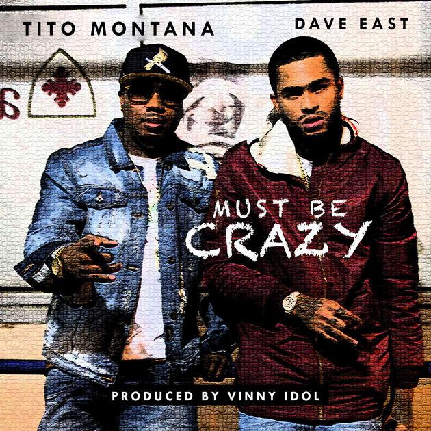 Премьера клипа: Tito Montana – «Must Be Crazy» (feat. Dave East)