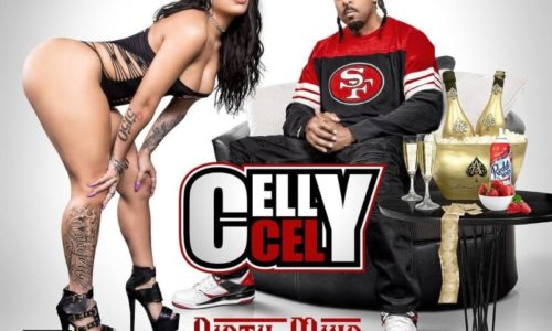 Celly Cel «Dirty Mind»