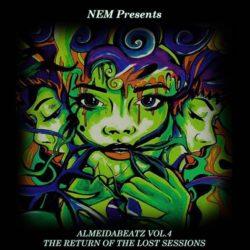 NEM «AlmeidaBeatz Vol.4: The Return of the Lost Sessions»