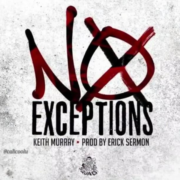 Премьера сингла: Keith Murray – «No Exceptions»
