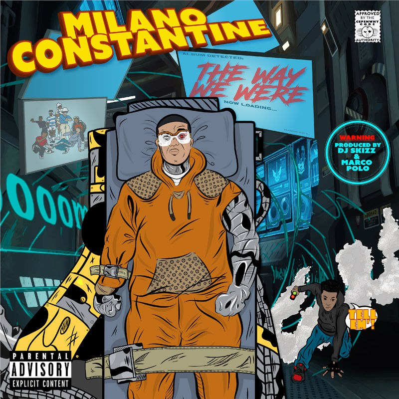 Milano Constantine – «The Way We Were»