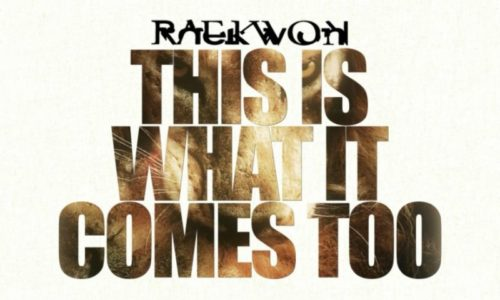 Премьера сингла: Raekwon – «This Is What It Comes Too»