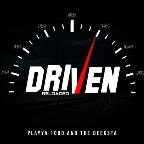 «Скоростная перезагрузка» от Playya 1000 & The Deeksta