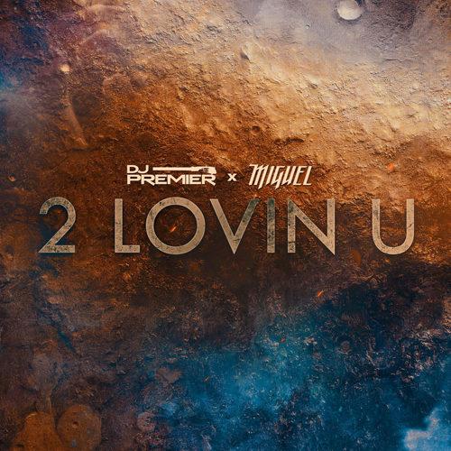 """DJ Premier & Miguel презентовали совместный трек """"2 LOVIN U"""""""