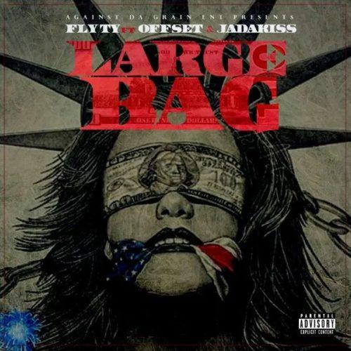 Премьера клипа: Fly Ty – «Large Bag» (Feat. Offset & Jadakiss)