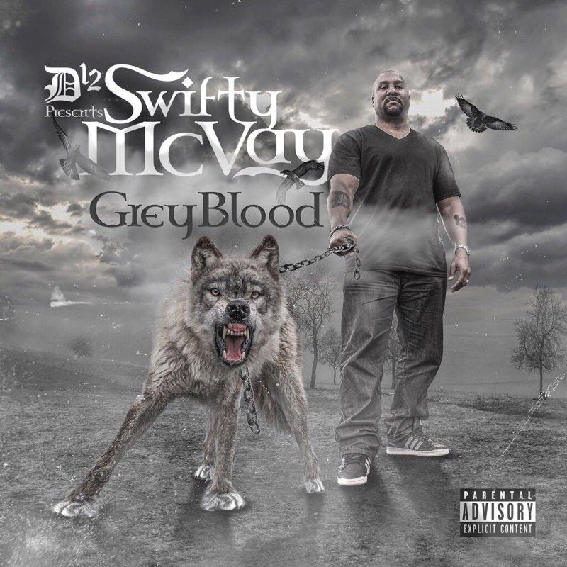 Swifty McVay – «Grey Blood»
