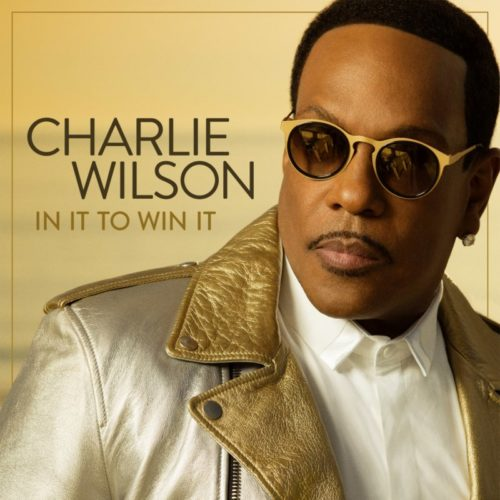Charlie Wilson – «In It To Win It»