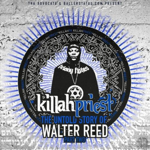 Killah Priest – «The Untold Story Of Walter Reed Part 2»