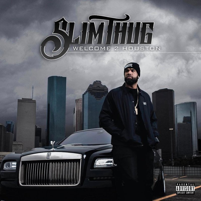Slim Thug – «Welcome 2 Houston»