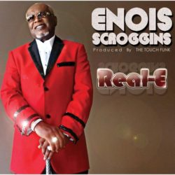 Enois Scroggins and The Touch Funk «REAL-E»