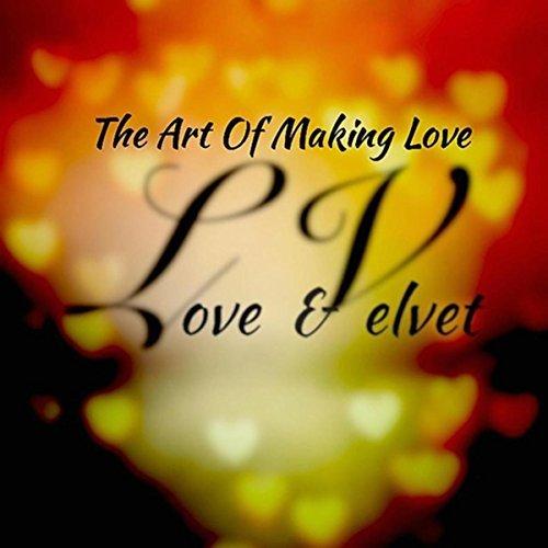 14. L.V.  - «The Art Of Making Love»