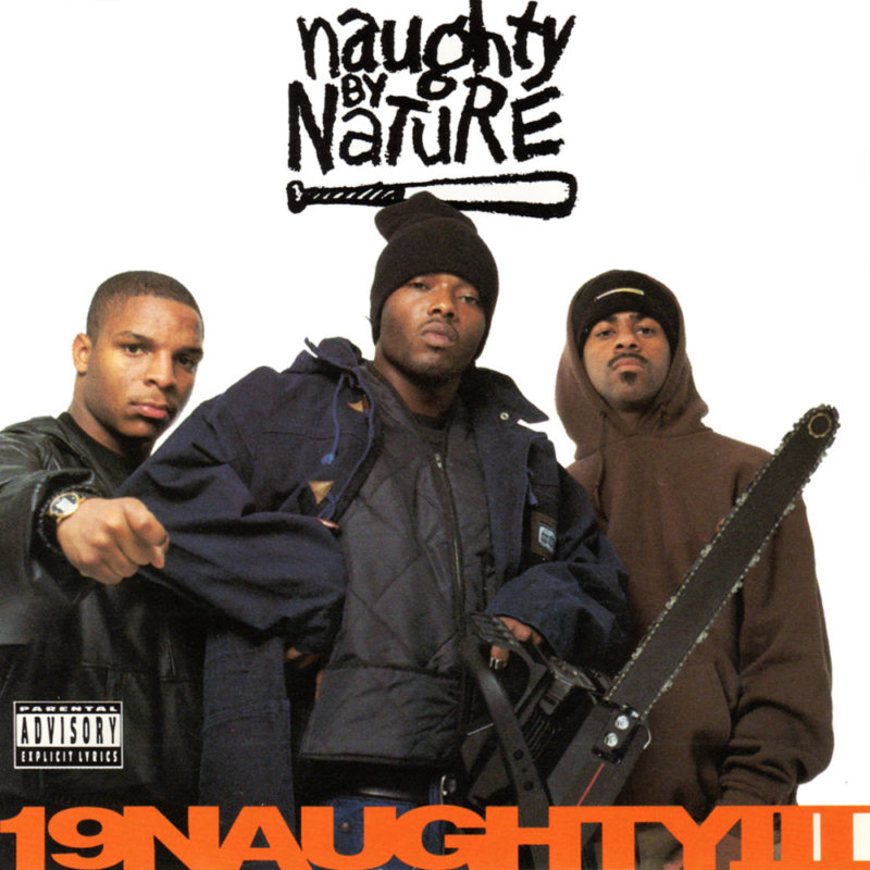 5. Naughty By Nature «19 Naughty III» (1993)