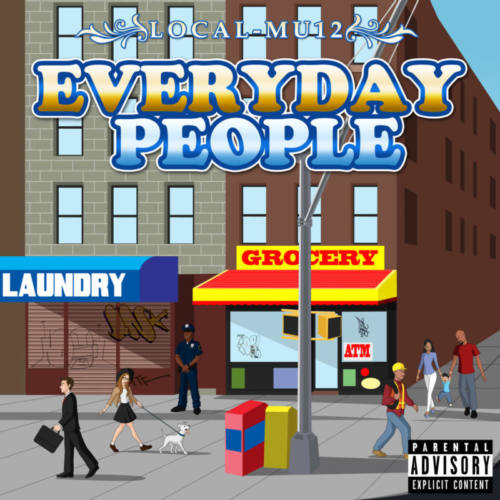 Local-Mu12 – «Everyday People»