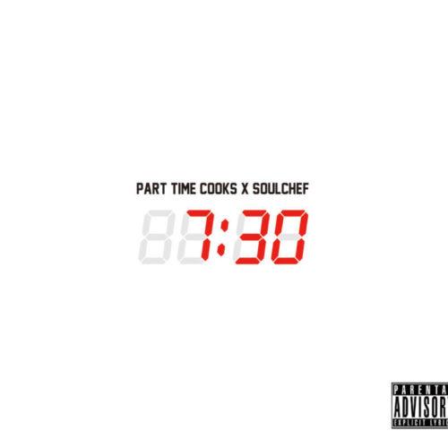 Part Time Cooks X SoulChef с солнечным видео «7:30»