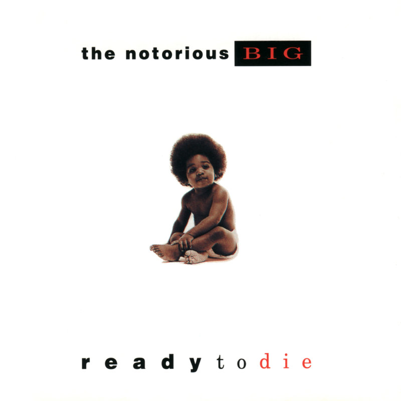 2. The Notorious B.I.G. «Ready To Die» (1994)