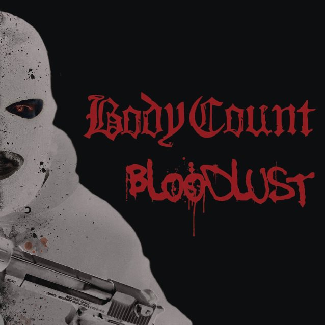 Body Count – «Bloodlust»