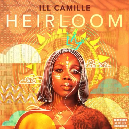 Ill Camille – «Heirloom»