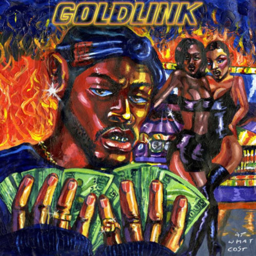 GoldLink – «At What Cost»