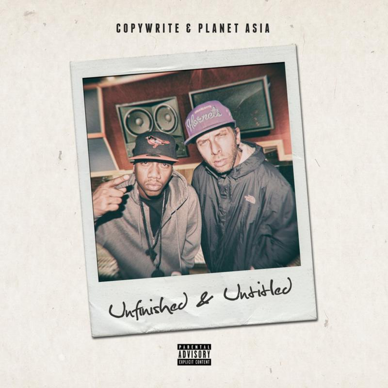 Copywrite & Planet Asia – «Unfinished & Untitled»