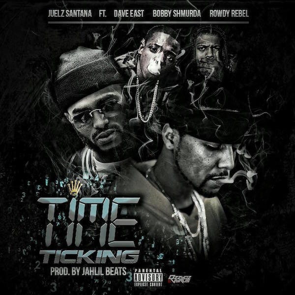 Juelz Santana – «Time Ticking» (feat. Dave East, Bobby Shmurda & Rowdy Rebel)