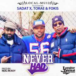 Новое видео: Local-Mu12 – «Never Had» (feat. Sadat X, Torae & Fokis)
