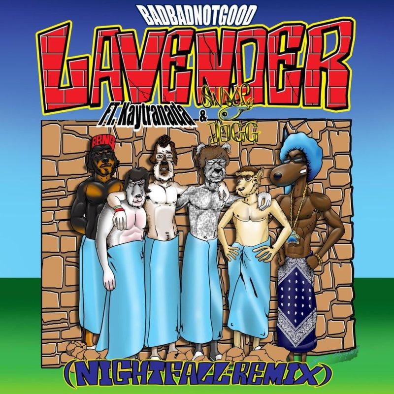 BadBadNotGood — «Lavender» (Nightfall Remix) (feat. Kaytranada & Snoop Dogg)