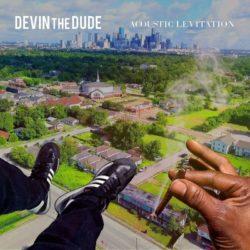 Devin The Dude — «Acoustic Levitation»