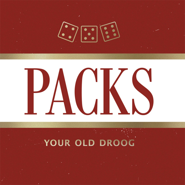 Your Old Droog – «PACKS»