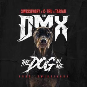 Swissivory – «Dog In Me» (feat. DMX, Tariah, C-Tru)