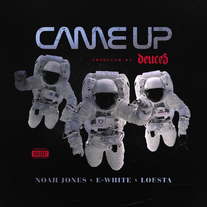 Loesta feat. Noah Jones & E-White «Came Up»