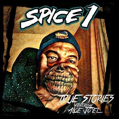 Spice 1 & Aloe Jo'el «True Stories»
