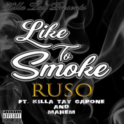 Ruso feat. Tay Capone & Mahem «Like To Smoke»