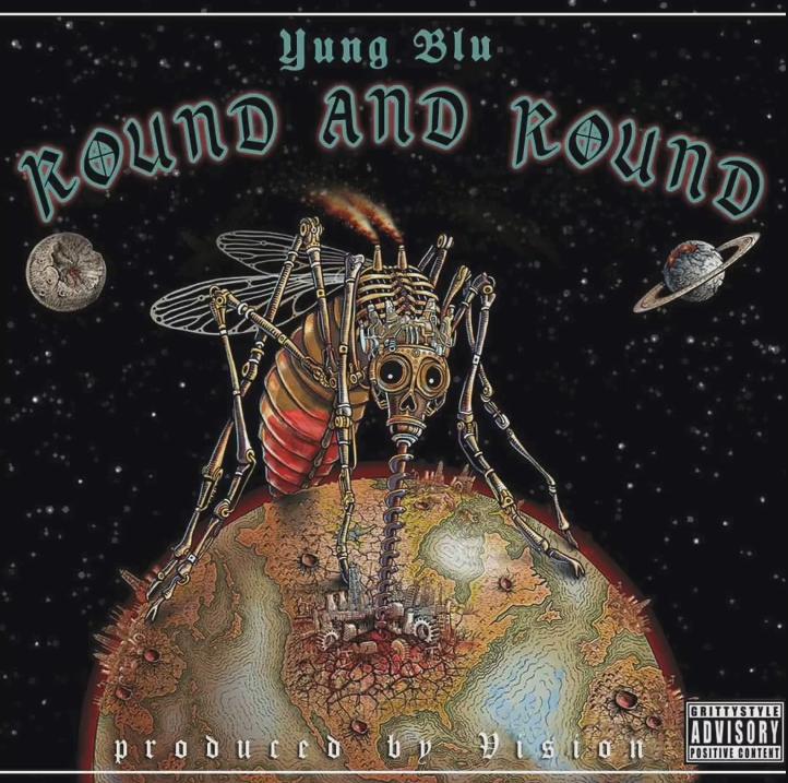 Yung Blu «Round And Round»