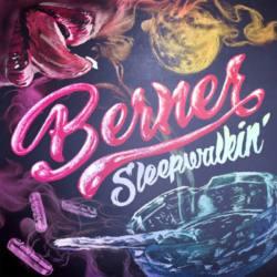 Berner – «Sleepwalking»