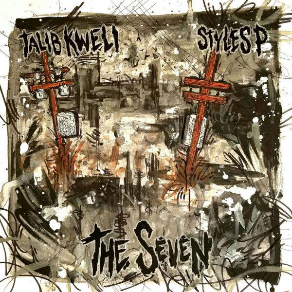 Talib Kweli & Styles P – «The Seven»