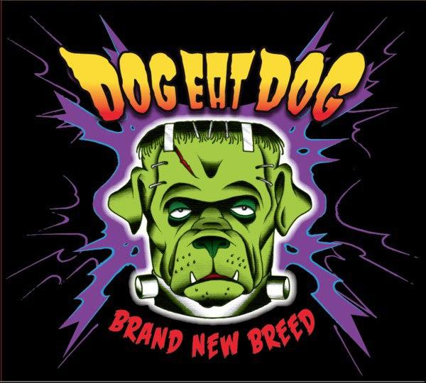 Dog Eat Dog – «Brand New Breed»