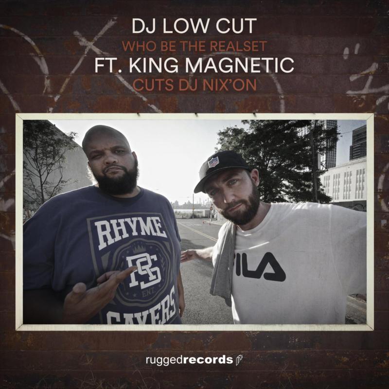 Dj Low Cut и King Magnetic прокачают ваши головы новым треком «Who Be The Realest»