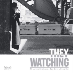 A.G. & John Robinson — «They Watching»