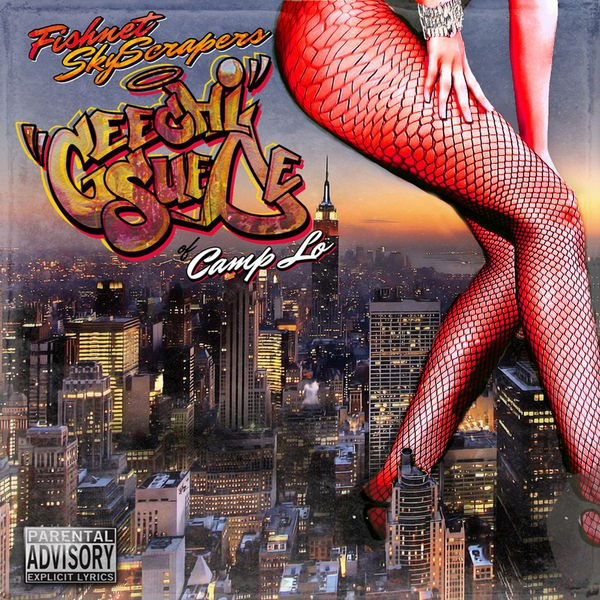 Geechi Suede (Camp Lo) – «Fishnet SkyScrapers»