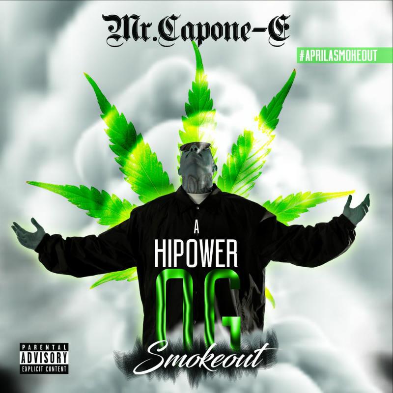 Mr. Capone-E — «A Hi Power OG Smokeout»