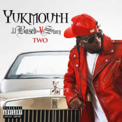 Yukmouth – «JJ Based On A Vill Story Two»