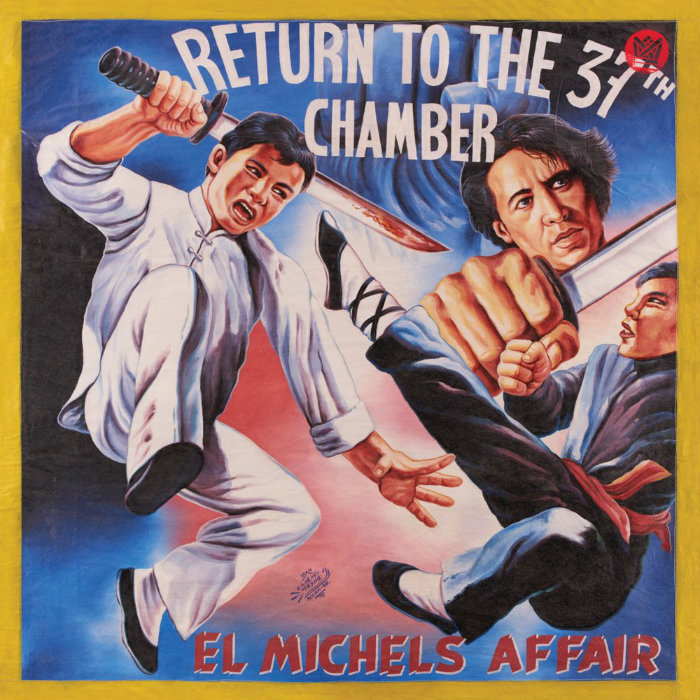 El Michels Affair – «Return To The 37th Chamber»