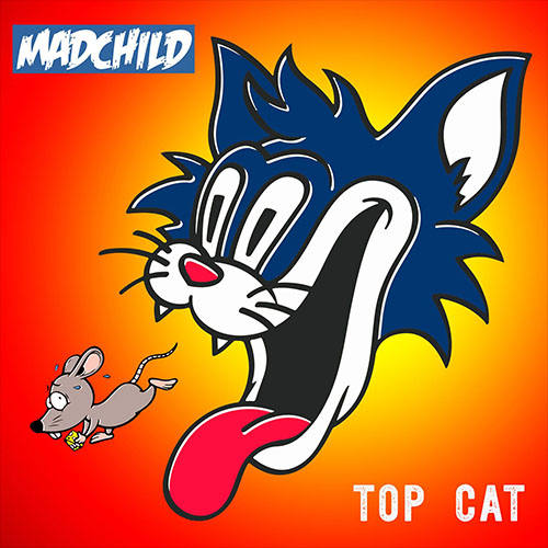 Madchild «Top Cat» (Produced by Rob The Viking)