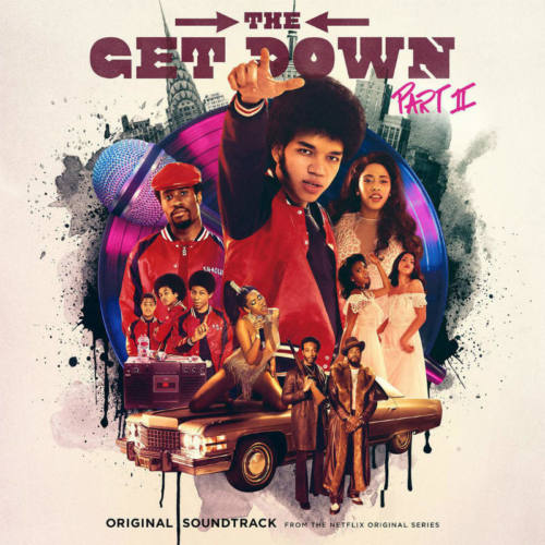 «The Get Down Pt. 2»: Original Soundtrack
