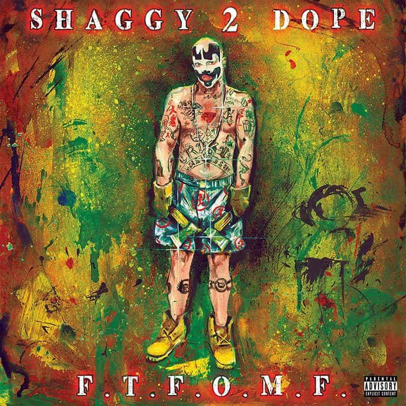 Shaggy 2 Dope – «F.T.F.O.M.F.»