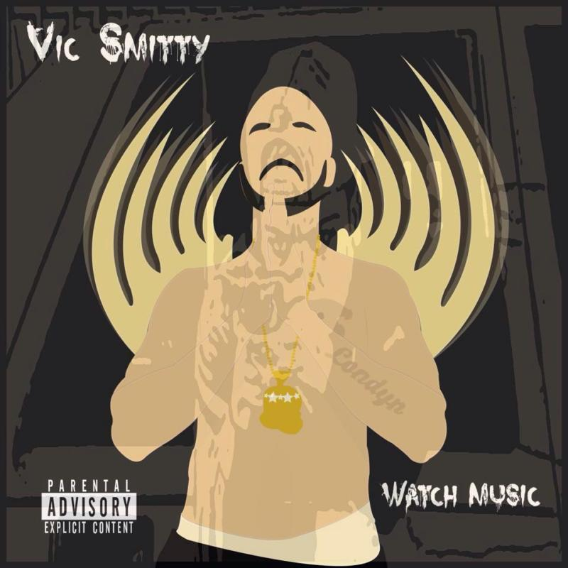 Vic Smitty «Watch Music EP»
