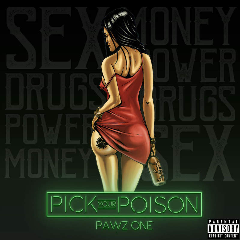 Pawz One – «Pick Your Poison»